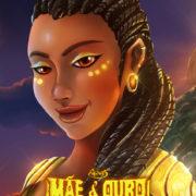Mãe d'Ouro: Uma aventura incandescente (close)